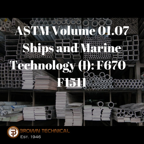 ASTM Volume 01.07 Ships and Marine Technology (I): F670 – F1511