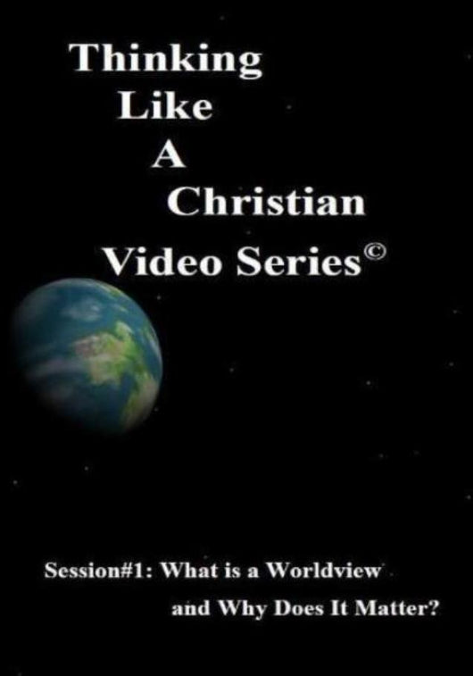 TLAC Video Session 1: What is a Worldview and Why does it Matter?
