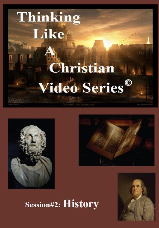 TLAC Video Session 2 - The Christian Worldview of HISTORY