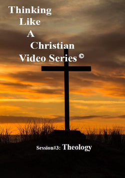 TLAC Video Session 3 - The Christian Worldview of THEOLOGY