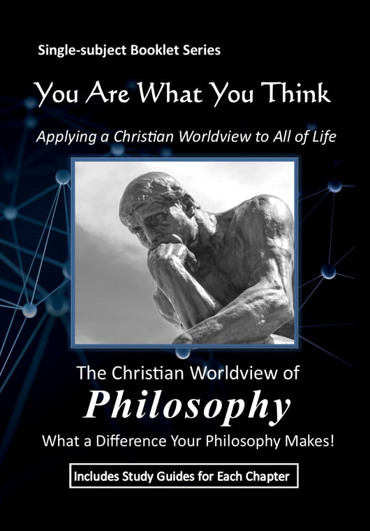 You Are What You Think Worldview BOOKLET -  Philosophy