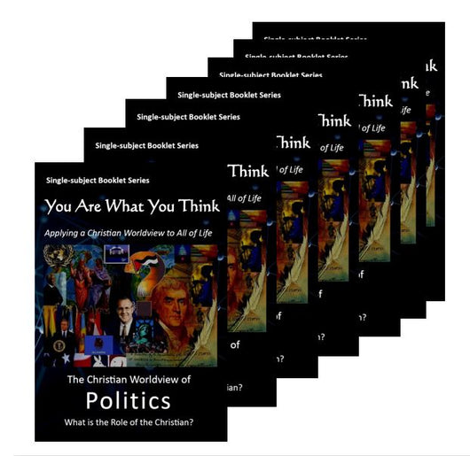 You Are What You Think Worldview BOOKLET - Politics - Bulk pack  of 20