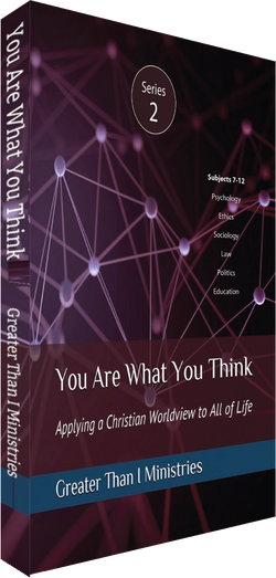 You Are What You Think Worldview Textbook, Series 2