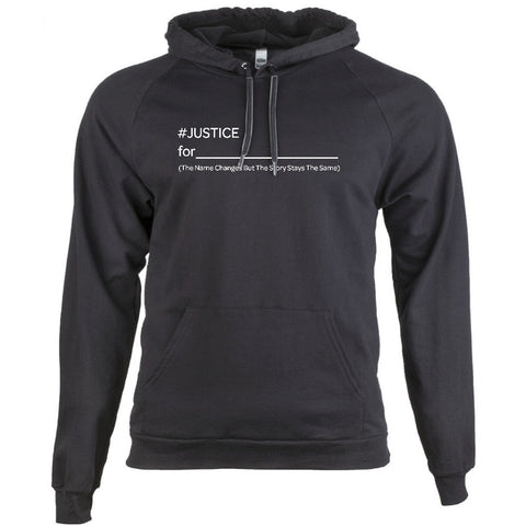 #JUSTICE FOR (BLANK) - BLACK EMPOWERMENT HOODIE