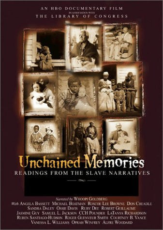 UNCHAINED MEMORIES: READINGS FROM THE SLAVE NARRATIVES - BLACK HISTORY DVD - 2003