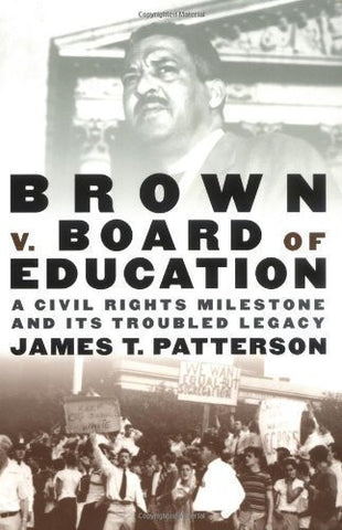 BROWN V. BOARD OF EDUCATION: A CIVIL RIGHTS MILESTONE AND ITS... LEGACY - BLACK HISTORY BOOK