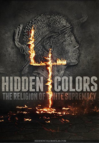 HIDDEN COLORS 4: THE RELIGION OF WHITE SUPREMACY - BLACK HISTORY DOCUMENTARY