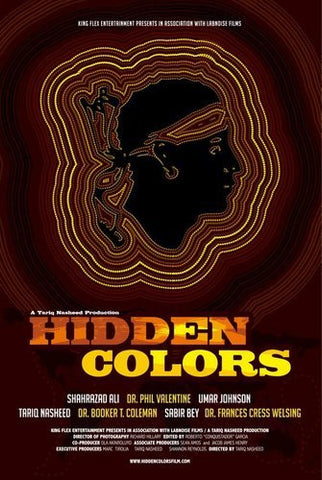 Hidden Colors: The Untold History Of People Of Aboriginal, Moor, and African Descent