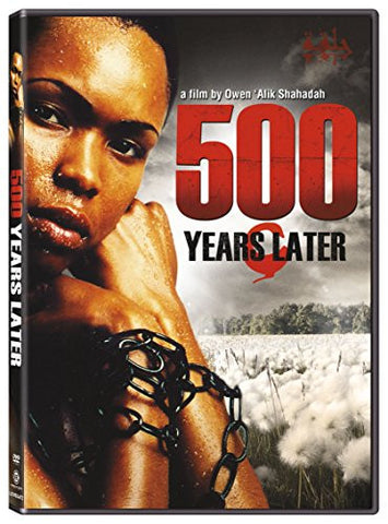 500 YEARS LATER - BLACK HISTORY DVD - 2005