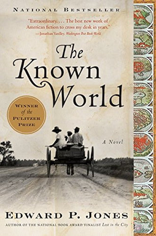 THE KNOWN WORLD - BLACK HISTORY BOOK - EDWARD P. JONES - 2003