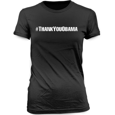 Women's Hashtag Thank You Obama T-shirt
