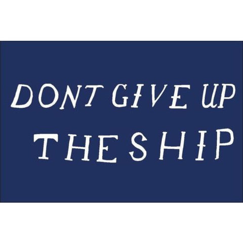 Don't Give Up The Ship Flag bumper sticker decal white gloss premium vinyl