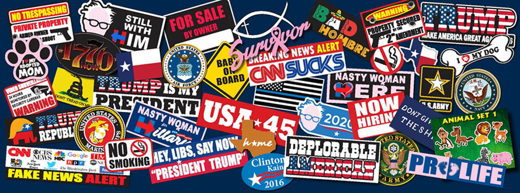 Political stickers, decals, signs. vinyl lettering