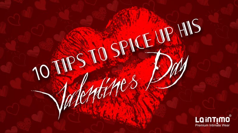 10 tips to spice up his Valentine's Day