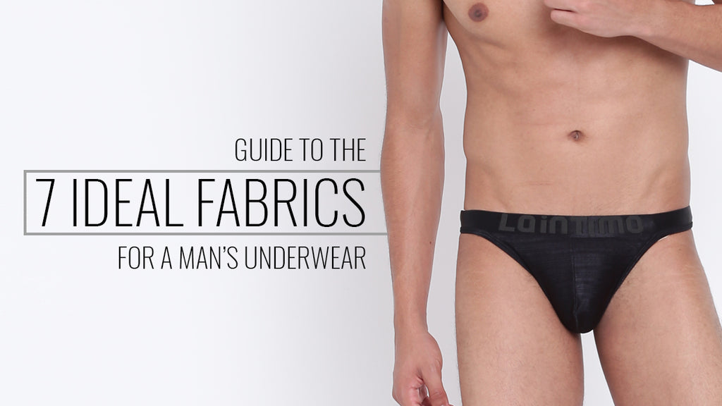Guide to the 7 ideal fabrics for a man's underwear