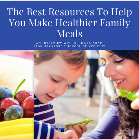 The Best Resources To help You make healthier family meals