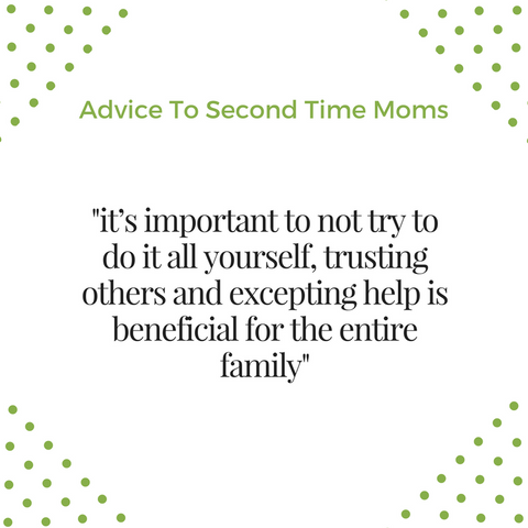 advice to second time moms