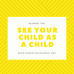 see your child as a child
