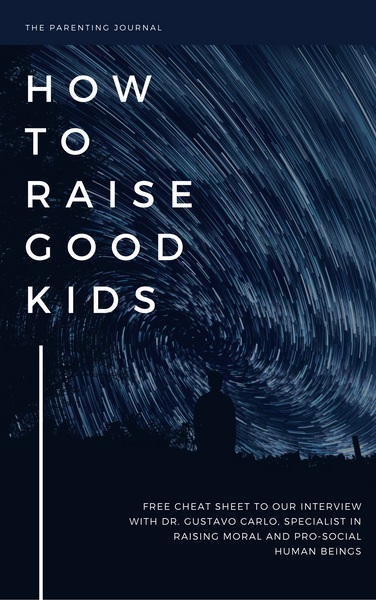 How To Raise Good Kids