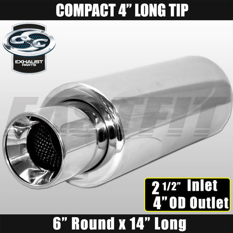 "Fastfit CSC Stainless Steel Universal Cannon Muffler 6"" Round x 14"" Long - 2 1/2""  Inlet x 4"" OD Outlet x 4"" Long"