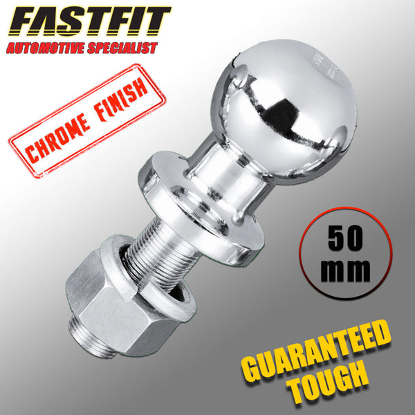 FastFit Heavy Duty 50mm Chrome Finish Tow Ball 3500KG Towing Capacity