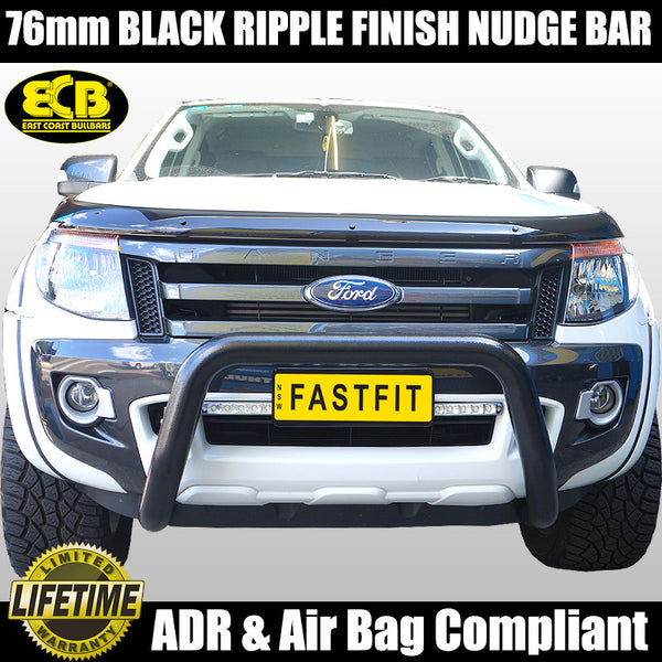 ECB 76mm Black Ripple Finish Nudge Bar To Suit Ford Ranger PX -Mkl 4WD & 2WD High Rise - 10/2011 - 06/2015