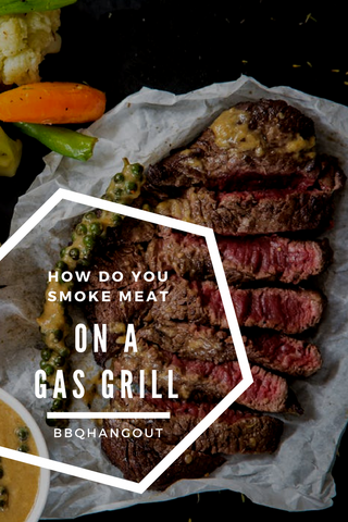 How to smoke meat on gas grill