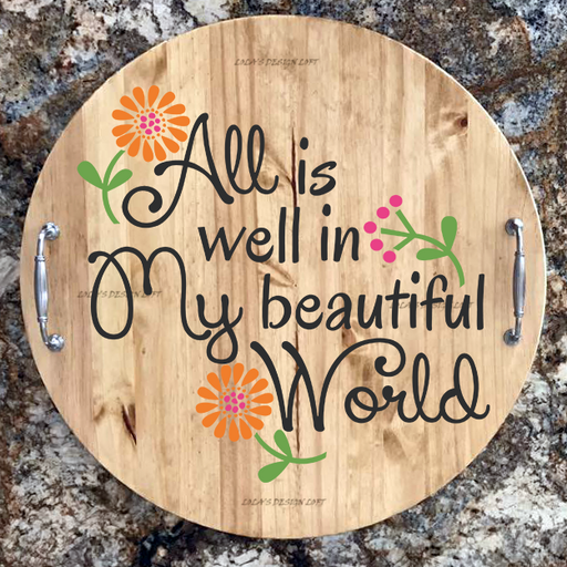 "Lazy Susan - Personalized Serving Tray - ""All is Well"" - Lola's Design Loft"