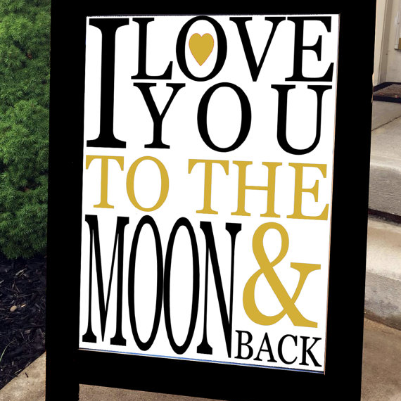 Wedding Sign - I Love You to the Moon