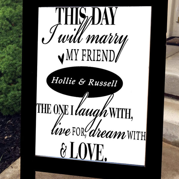Chalkboard Sign - Standing - Wedding Sign - This Day I Will Marry
