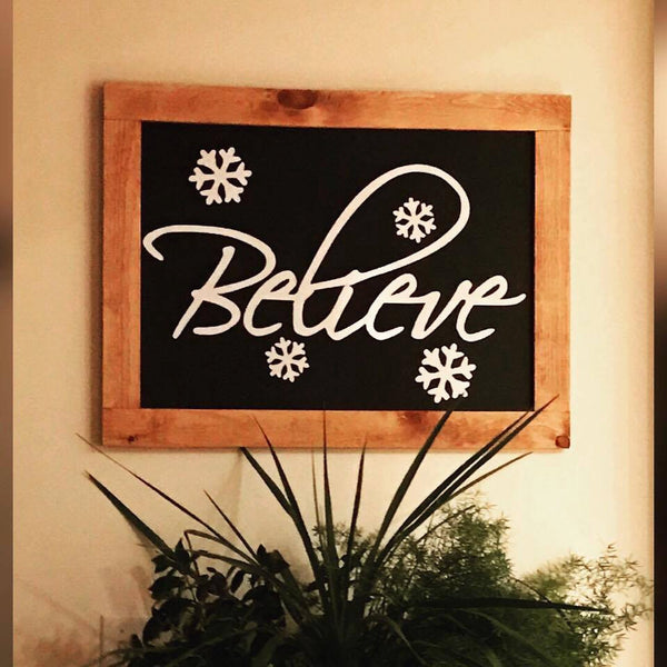 Believe - Rustic Christmas Decor