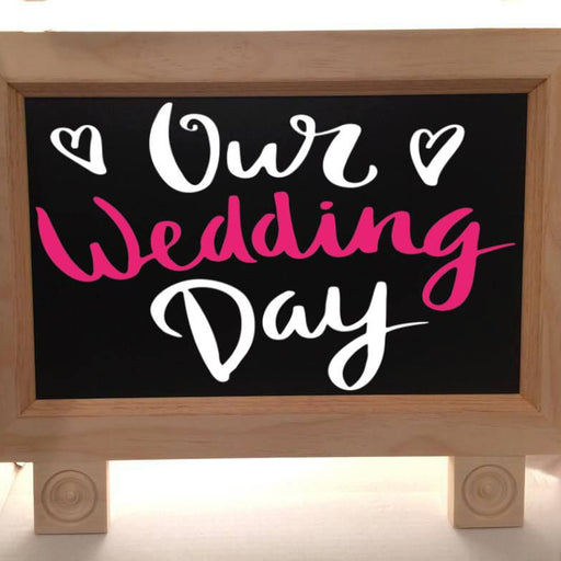 Our Wedding Day - Wedding Sign - Lola's Design Loft
