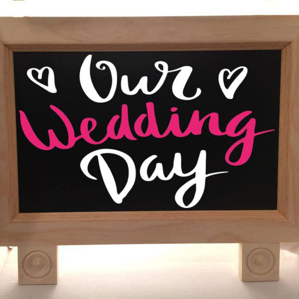 Our Wedding Day - Wedding Sign