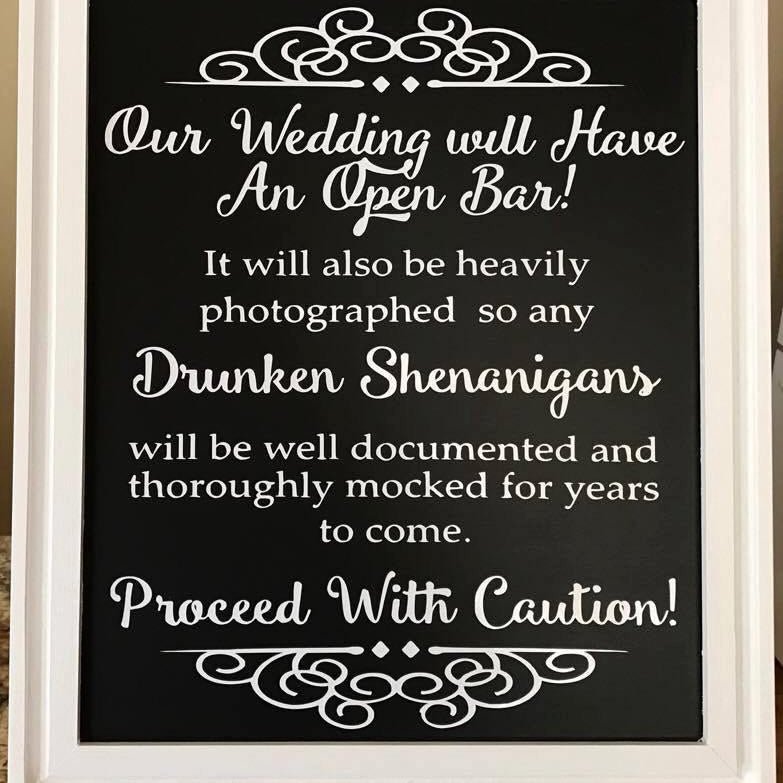 Drunken Shenanigans - Wedding Sign