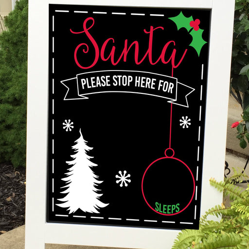 Santa Please Stop Here - Holiday Decor - Lola's Design Loft