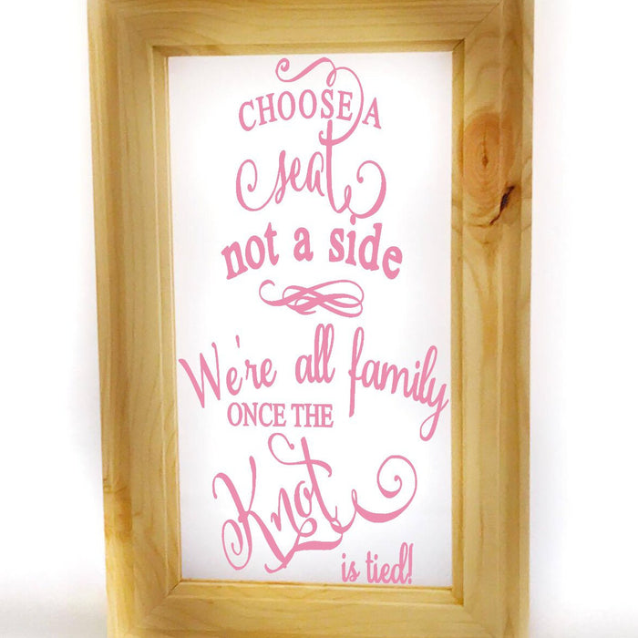 Pick A Seat Sign Wedding Decal - Lola's Design Loft