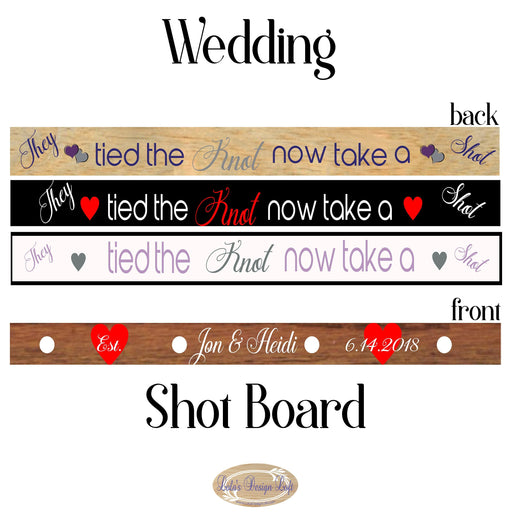 Shot Board, Wedding Shot Board, Customize Your Own - Lola's Design Loft