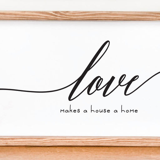 Farmhouse Wall Decor, Coastal Wall Decor, Love Makes a House a Home Decor - Lola's Design Loft