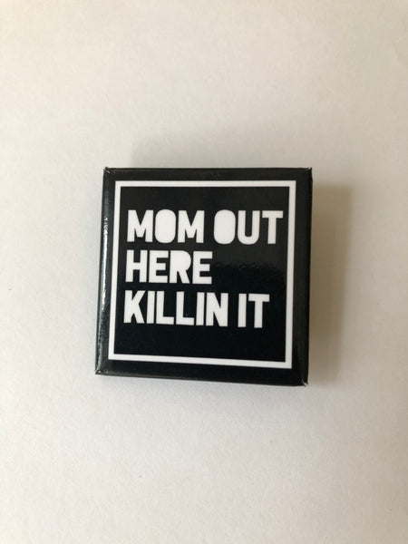 Mom Button