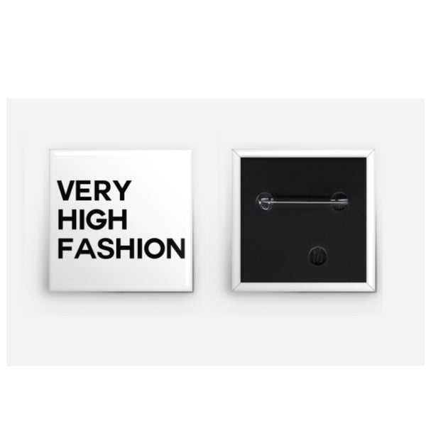 Very High Fashion Button