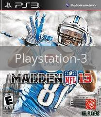 Image of Madden NFL 13 original video game for Playstation 3 classic game system. Rocket City Arcade, Huntsville Al. We ship used video games Nationwide