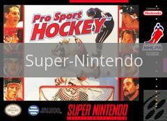 Image of Pro Sport Hockey original video game for Super Nintendo classic game system. Rocket City Arcade, Huntsville Al. We ship used video games Nationwide