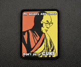 Dalai Lama Don't Be A Cunt Woven Morale Patch