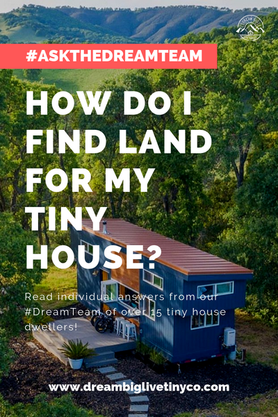 How do I find land for my tiny house? - #AskTheDreamTeam