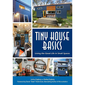 Tiny House Basics: Living the Good Life in Small Spaces - Dream Big Live Tiny Co.