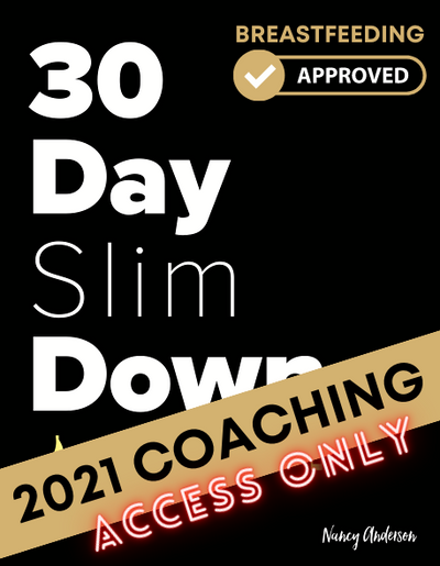 30 Day Slim Down 2021 Annual Challenge Access ONLY