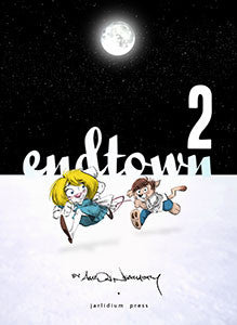 Endtown book 2