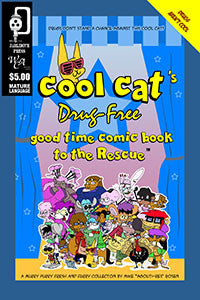 Cool Cat's Drug-Free Good Time Comic Book to the Rescue