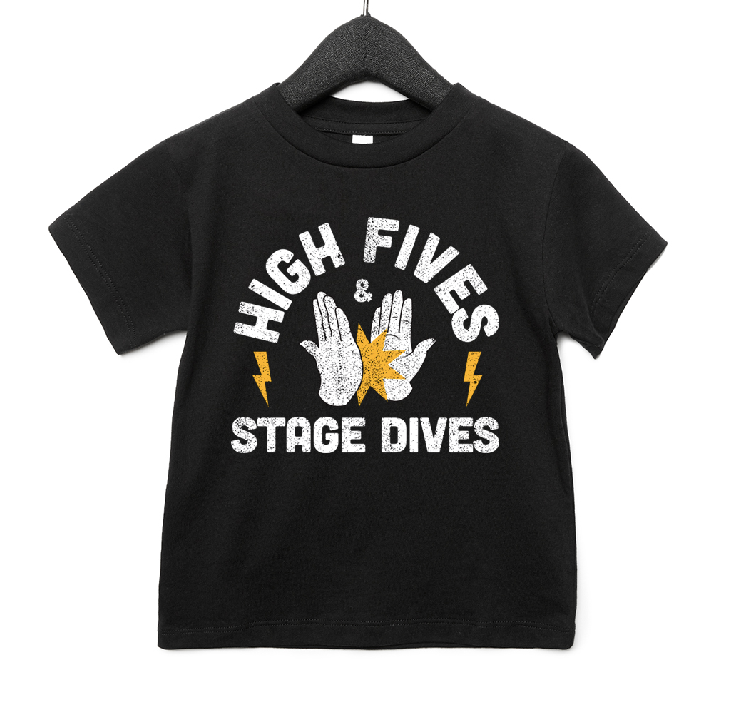 High Fives & Stage Dives