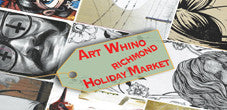 Art Whino Richmond x Holiday Market - December 7, 2013